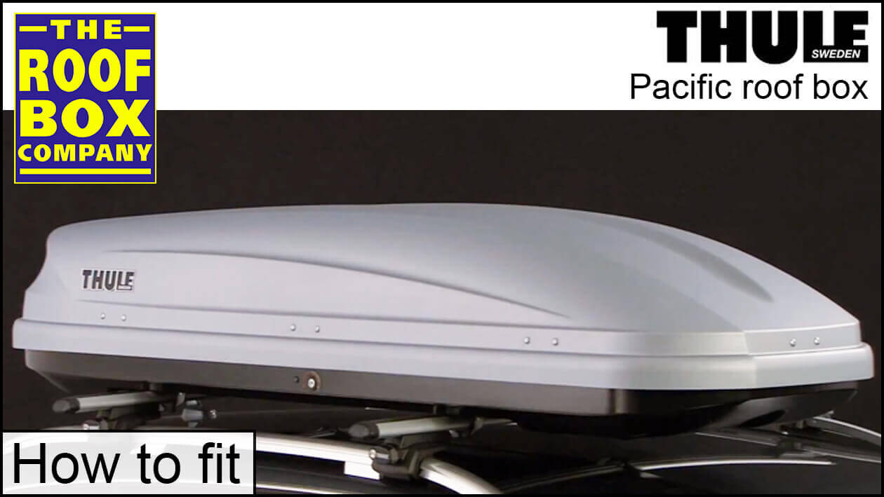 Thule Pacific Roof Box - How to fit